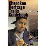 【预订】Cherokee Heritage Trails Guidebook