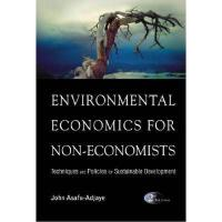 【预订】Environmental Economics for Non-Economists: