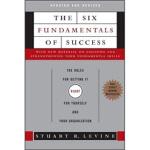 【正版直发】The Six Fundamentals of Success Stuart Levine(斯图亚特・莱文