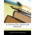 【预订】A Filha Do Doutor Negro