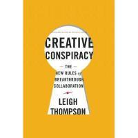 【预订】Creative Conspiracy: The New Rules of Breakthrough