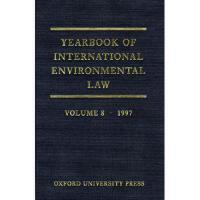 【预订】Yearbook of International Environmental Law: Volume