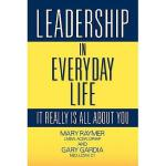 【预订】Leadership in Everyday Life: It Really Is All about
