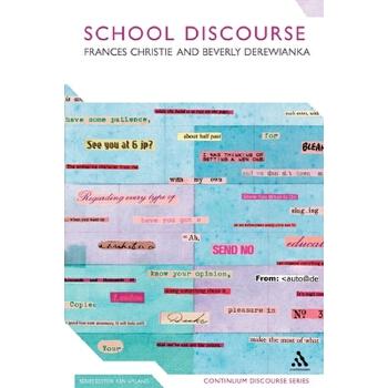 【预订】School Discourse: Learning to Write Across the Years of Schooling 预订商品,需要1-3个月发货,非质量问题不接受退换货。