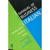 【预订】The Manual of Business Italian: A Comprehensive