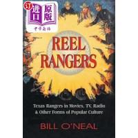 【中商海外直订】Reel Rangers: Texas Rangers in Movies, TV, Radio