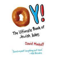 【预订】Oy!: The Ultimate Book of Jewish Jokes
