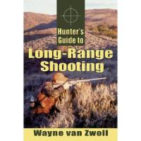 【预订】Hunter's Guide to Long-Range Shooting