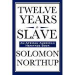 【预订】Twelve Years a Slave (an African American Heritage