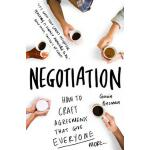 【预订】Negotiation: How to Craft Agreements That Give Everyone