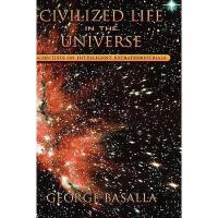【预订】Civilized Life in the Universe: Scientists on