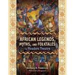 【预订】African Legends, Myths, and Folktales for Readers