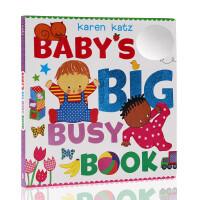 【全店300减100】进口英文原版 Baby's Big Busy Book 卡伦卡茨 Karen katz 大开触摸书