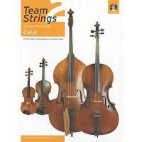 【预订】Team Strings 2: Cello: An Integrated Course for