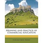 【预订】Meaning and Practice of Commercial Education