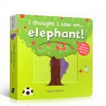 英文进口原版 I thought I saw an... elephant!我好像看到了一只大象 儿童启蒙纸板机关操作