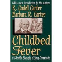 【预订】Childbed Fever: A Scientific Biography of Ignaz