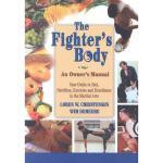 【预订】The Fighter's Body: An Owner's Manual: Your Guide to