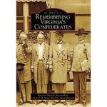 【预订】Remembering Virginia's Confederates