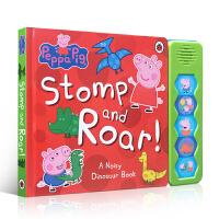 英文原版 Peppa Pig 粉红猪小妹佩奇 Stomp and Roar! 大开本 纸板发声书 2-4岁幼儿英文启蒙