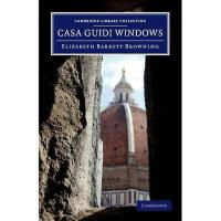 【预订】Casa Guidi Windows: A Poem