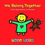 【预订】We Belong Together: A Book about Adoption and