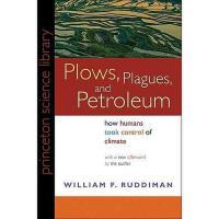 【预订】Plows, Plagues, and Petroleum: How Humans Took
