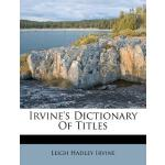 【预订】Irvine's Dictionary of Titles