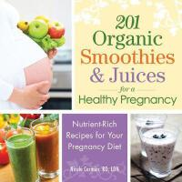 【预订】201 Organic Smoothies & Juices for a Healthy