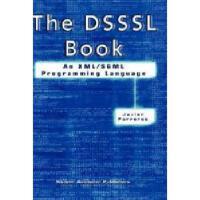【预订】The Dsssl Book: An XML/SGML Programming Language Y97814