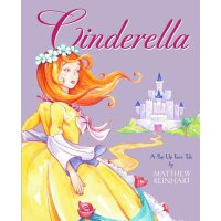 Cinderella: A Pop-Up Fairy Tale (Classic Pop-Up by by Matth