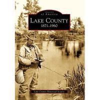 【预订】Lake County: 1871-1960