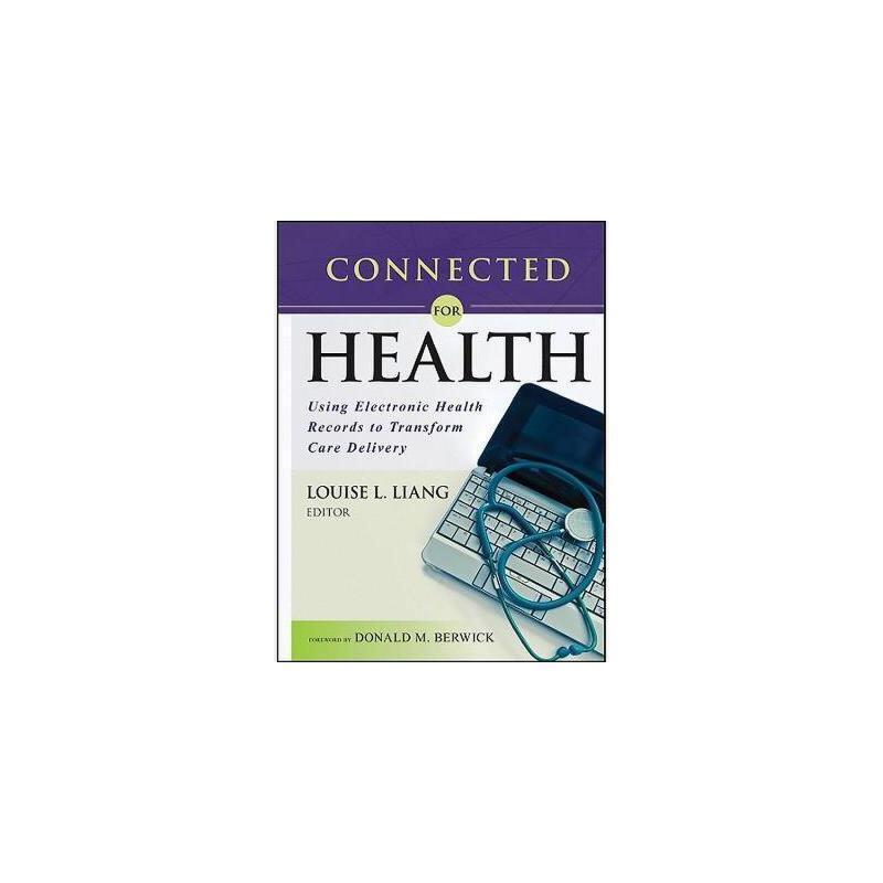 【预订】Connected For Health: Using Electronic Health 美国库房发货,通常付款后3-5周到货!
