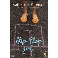 Flip Flop Girl穿夹趾拖鞋的女孩(列入哥伦比亚大学推荐儿童阅读书单)ISBN9780140376791