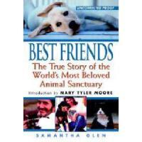 【预订】Best Friends: The True Story of the World's Most