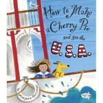 【预订】How to Make a Cherry Pie and See the U.S.A. Y9780385752