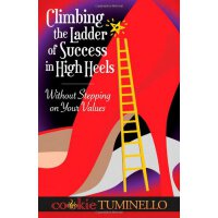 Climbing The Ladder of Success in High Heels Without Steppi