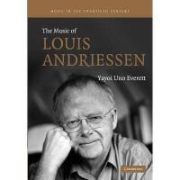 【预订】The Music of Louis Andriessen Y9781107405394