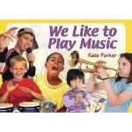 【预订】We Like to Play Music