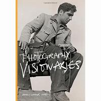Photography Visionaries 摄影幻想家 人物摄影艺术 原版艺术摄影画册