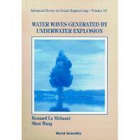【预订】Water Waves Generated by Underwater Expl