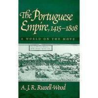 【预订】The Portuguese Empire, 1415-1808: A World on the