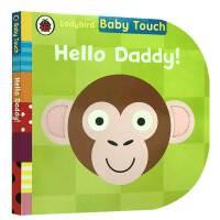 英文原版 Baby Touch: Hello Daddy!宝宝触摸书:你好,爸爸儿童启蒙纸板书触摸书亲子互动触发感官认