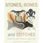 【预订】Stones, Bones and Stitches: Storytelling Through