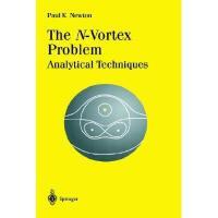【预订】The N-Vortex Problem: Analytical Techniques