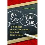 【预订】We Said, They Said: 50 Things Parents and Teachers