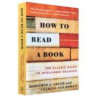 【现货】英文原版 如何阅读一本书 How to Read a Book  帮助您了解如何阅读文学、历史、诗歌、小说等等的各种类型图书的阅读