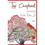 【预订】The Chapbook: Poems by Charles Bane, JR.