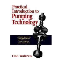 【预订】Practical Introduction to Pumping Technology