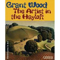 【预订】Grant Wood: The Artist in the Hayloft
